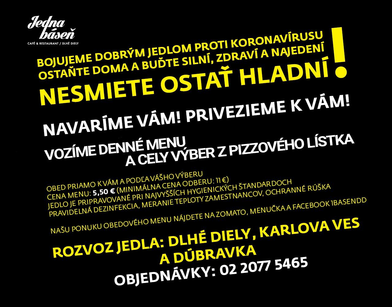 Jedna báseň Dlhé Diely Karlova Ves donáška jedls Bratislava